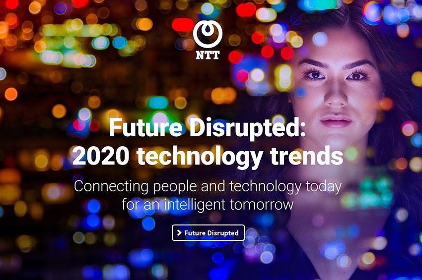 เอ็นทีที คาดการณ์อนาคต DISRUPTION ปี 2020 มุ่งสู่สังคมเสมือนยุคใหม่ด้วยข้อมูล ระบบอัตโนมัติ และ IOT