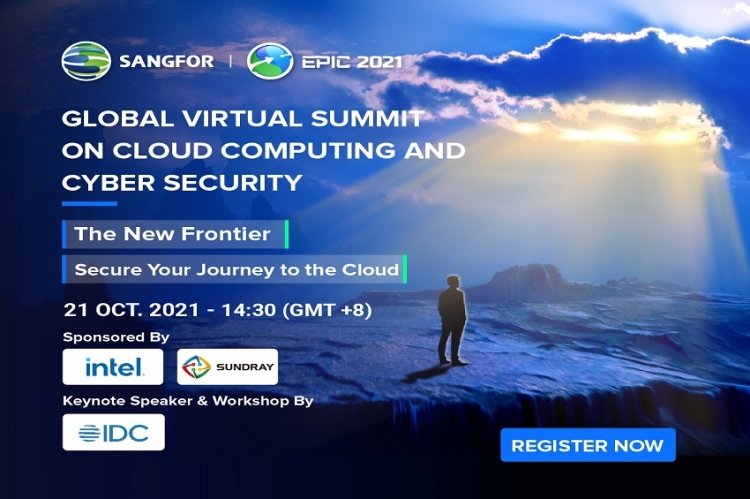 ผู้เชี่ยวชาญด้านอุตสาหกรรมไอที ร่วมแบ่งปันเทรนด์ล่าสุด Cloud & Cyber Security  บนช่องทางออนไลน์ ในงาน Sangfor EPIC 2021 ในวันที่ 21 ตุลาคมนี้
